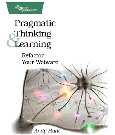 Cover of Pragmatic Thinking and Learning book