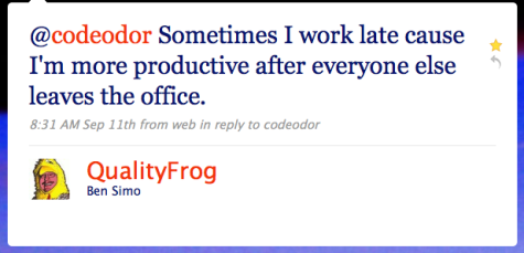 @codeodor Sometimes I work late cause I'm more productive after everyone else leaves the office.