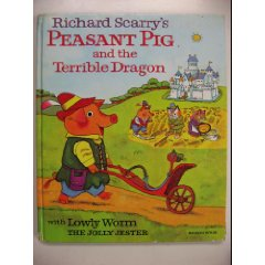 Richard Scarry's Peasant Pig and the Terrible Dragon, featuring Lowly Worm