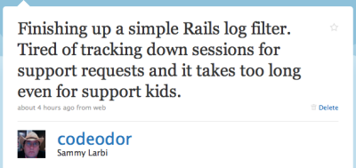 Finishing up a simple Rails log filter. Tired of tracking down sessions for support requests and it takes too long even for support kids.